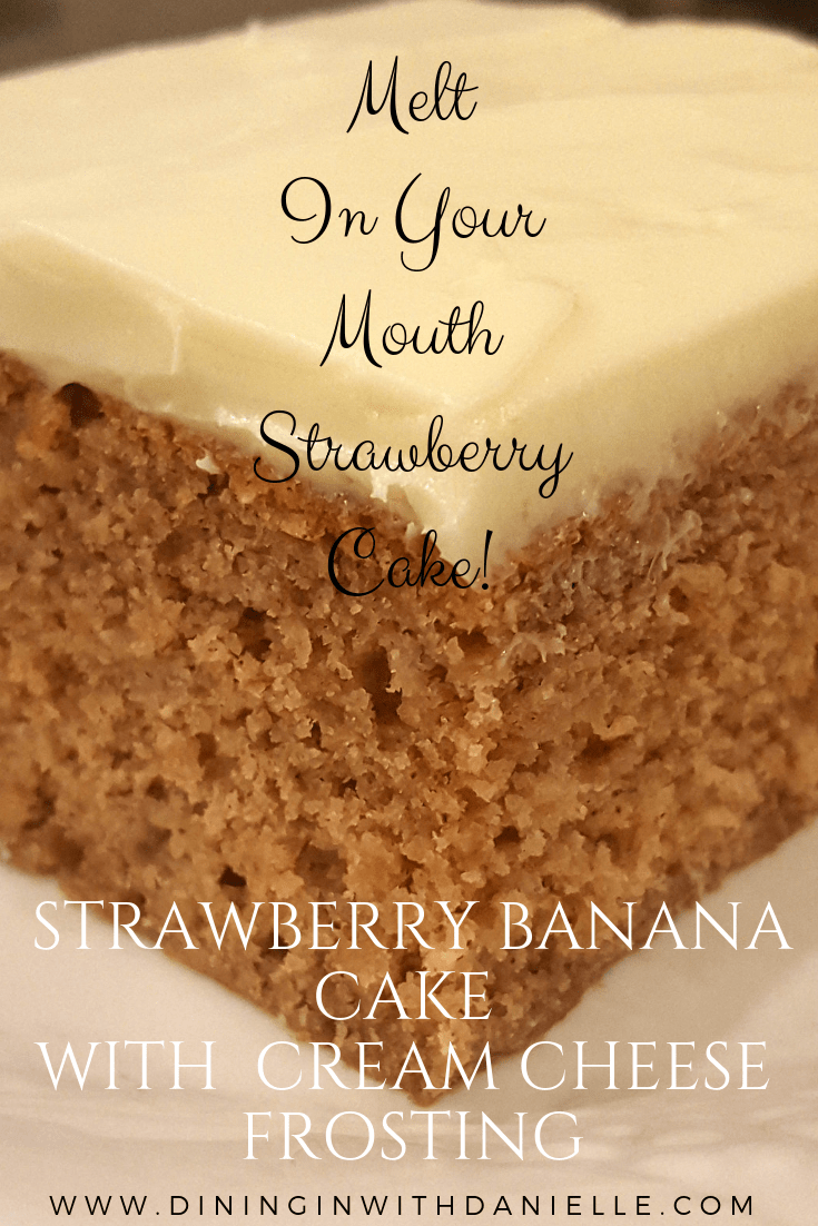 Strawberry Banana Cake with Cream Cheese Frosting