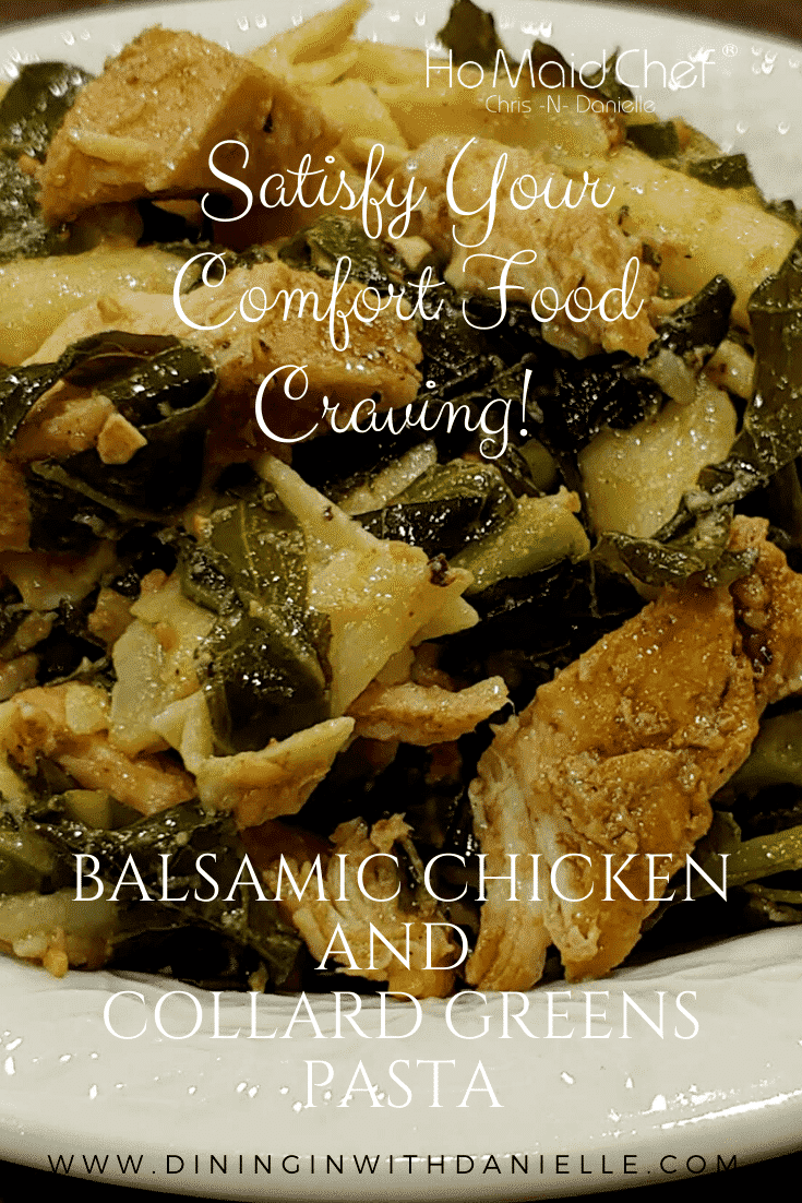 Read more about the article Balsamic Chicken and Collard Greens Pasta