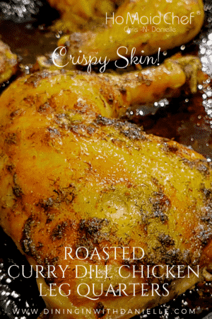 Roasted Curry Dill Chicken Leg Quarters