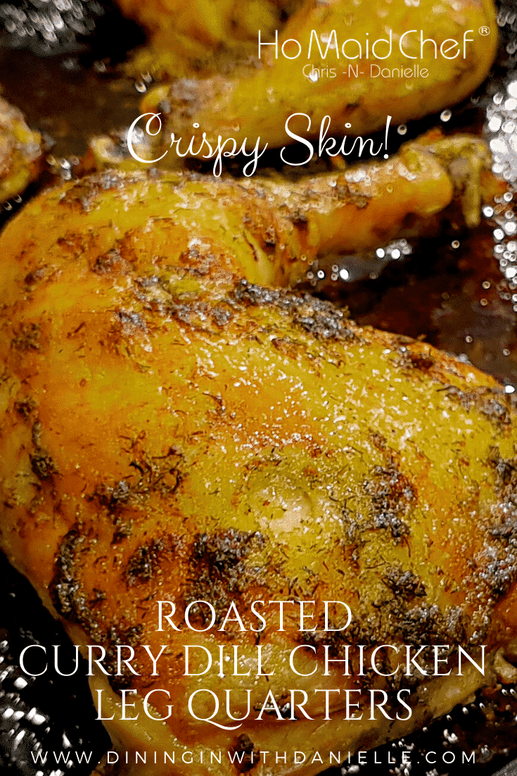 Read more about the article Roasted Curry Dill Chicken Leg Quarters