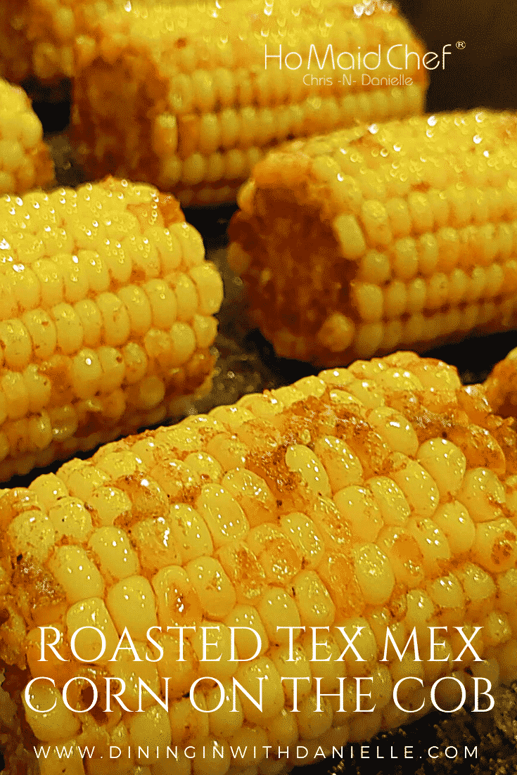 Read more about the article Roasted Tex Mex Corn On The Cob